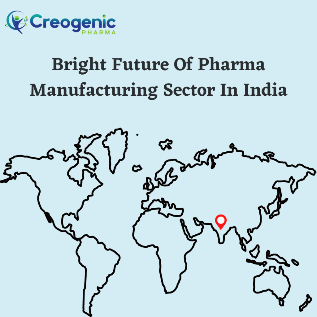 Bright Future Of Pharma Manufacturing Sector In India