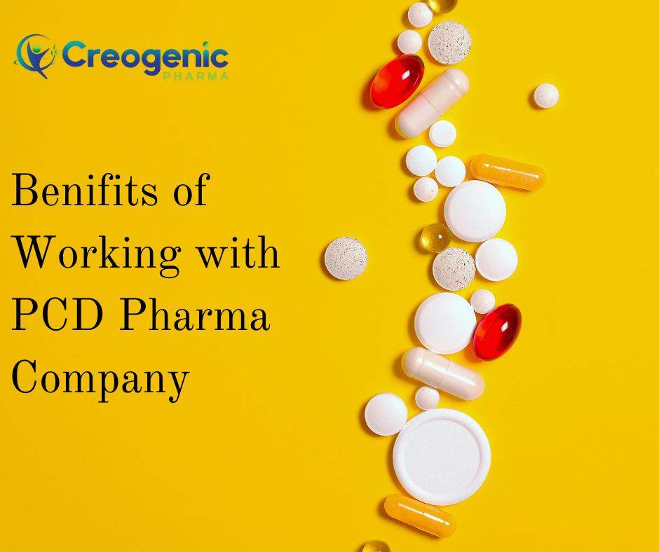Benifits of Working with PCD Pharma Company
