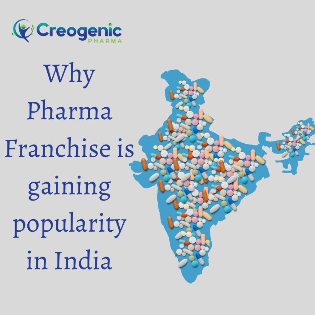 Why Pharma Franchise is gaining popularity in India
