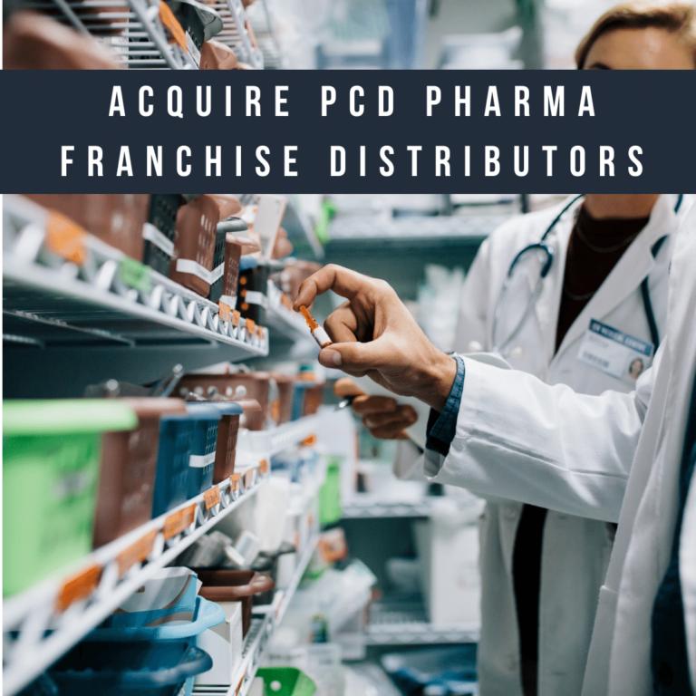 Acquire PCD Pharma Franchise Distributors