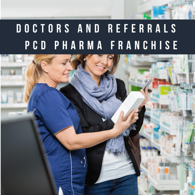 Doctors and Referrals PCD Pharma Franchise